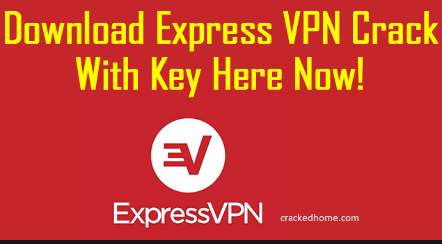 Express VPN Cracked full